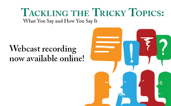 Tackling the Tricky Topics poster. Webcast now available!